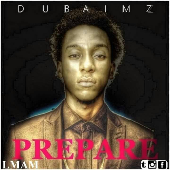 Dubaimz - Prepare
