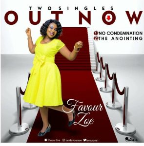 Favour Zoe - 'The Anointing + No Condemnation' [Two New Singles]