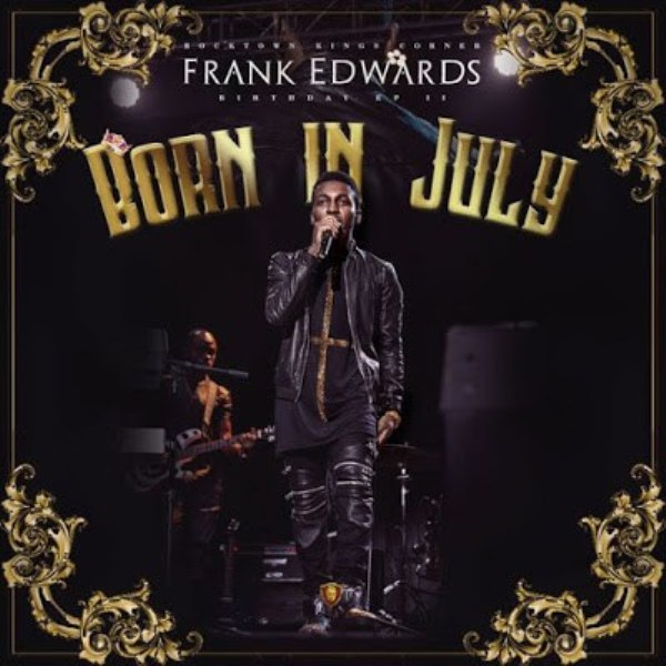Born In July Frank Edwards