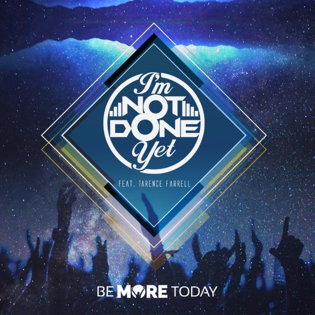 Igara Artist T. Farrell & the Be More Today Movement