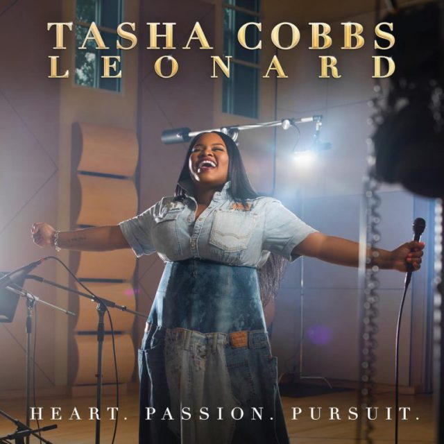 Heart Passion Pursuit Tasha Cobbs