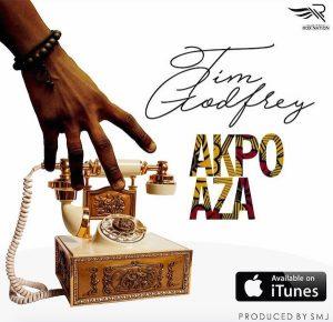 Tim Godfrey - Akpo Aza [@timgodfreyworld]