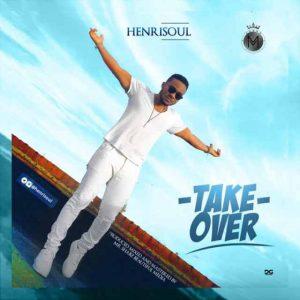 Henrisoul - Take Over