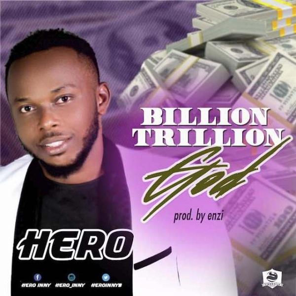 Hero - Billion, Trillion God