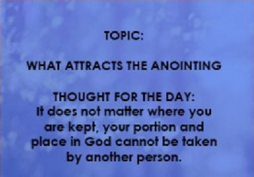 What Attracts The Anointing
