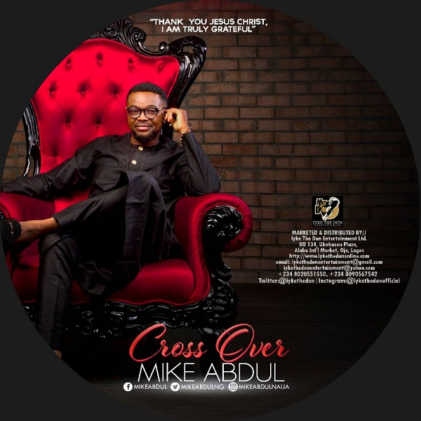 Mike Abdul - Cross Over