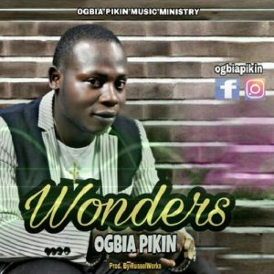 Ogbia Pikin - Wonders
