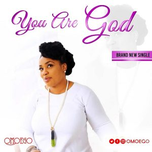 Omoego - You Are God