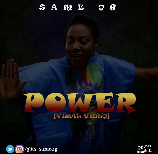 Same OG - Power