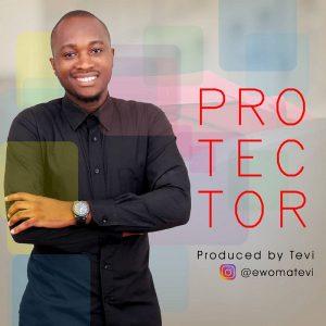 Tevi Egbamuno - Protector
