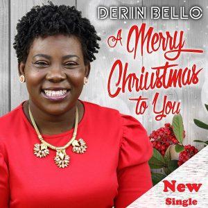 Derin Bello – A Merry Christmas To You