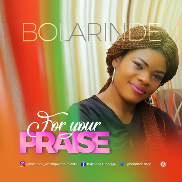 Bolarinde - For Your Praise