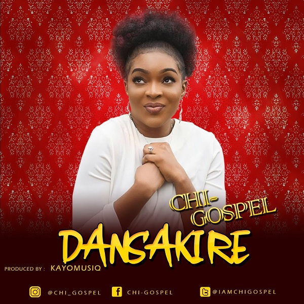Chi-Gospel - Dansaki Re