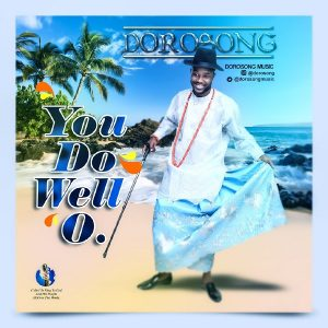 Dorosong - You Do Well O