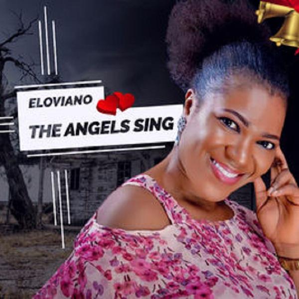 Eloviano - The Angels Sing