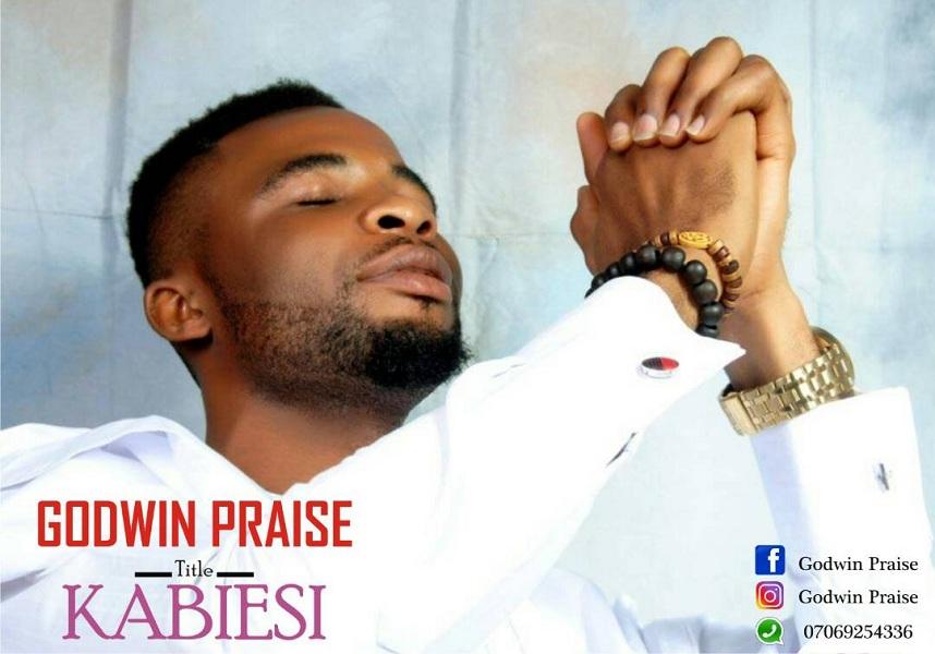 Godwin Praise - Kabiesi