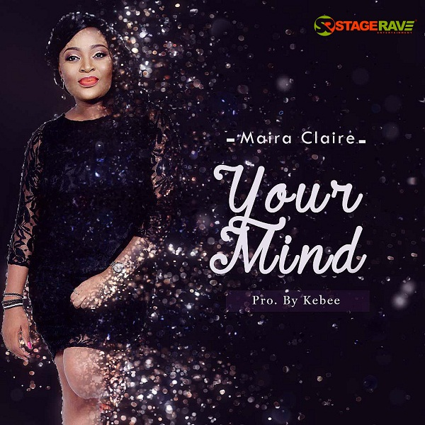 Maira Claire - Your Mind