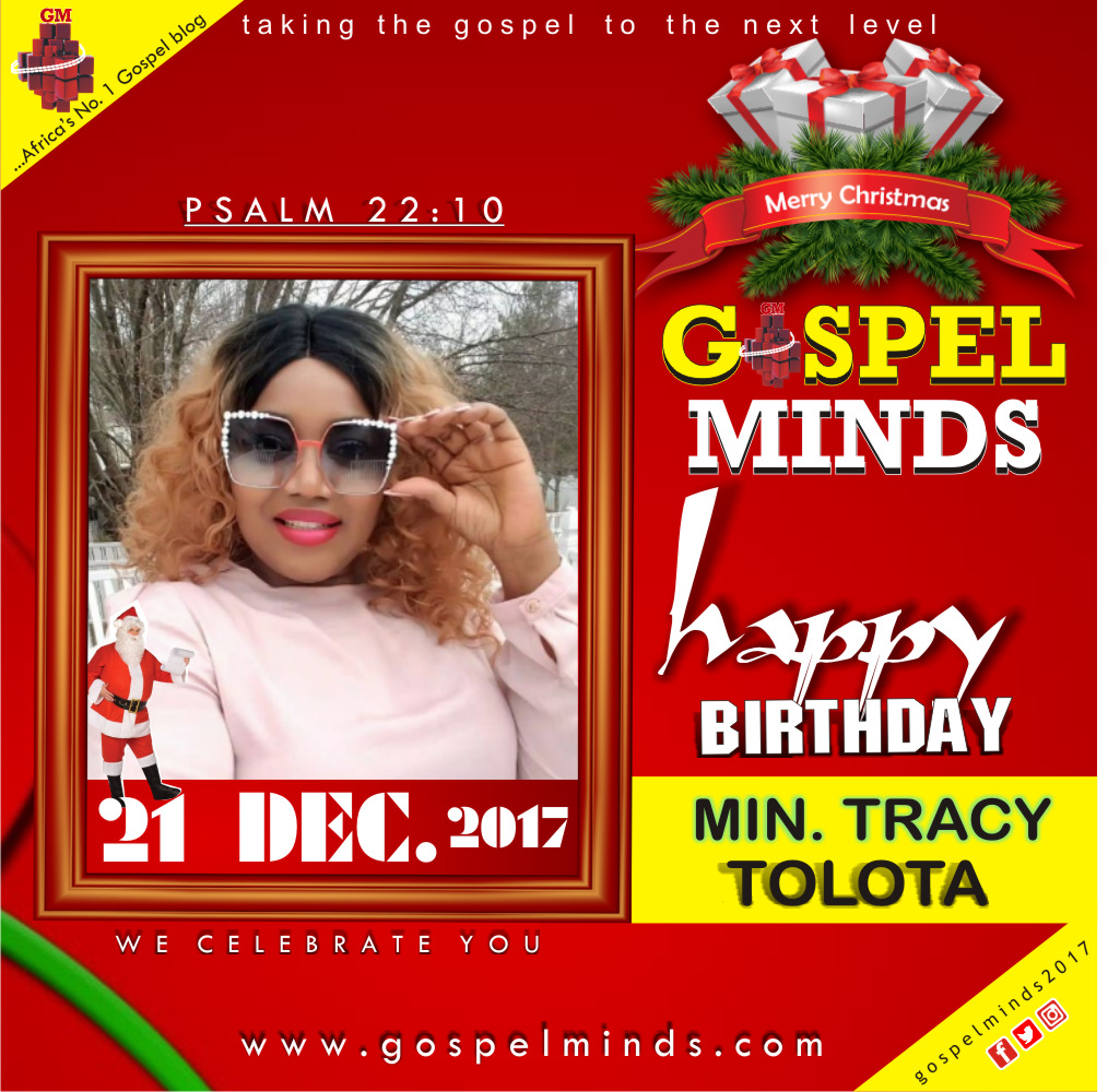 Birthday Shout-Out to Min. Tracy Tolota