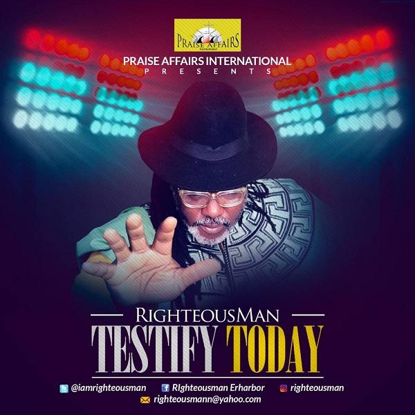 Righteousman - Testify Today
