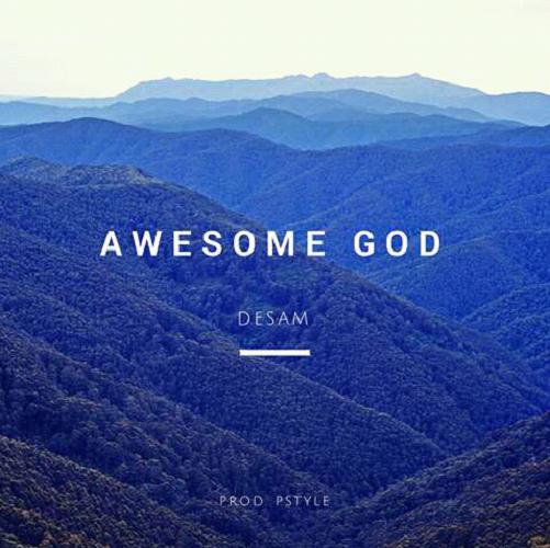 Awesome God - Desam