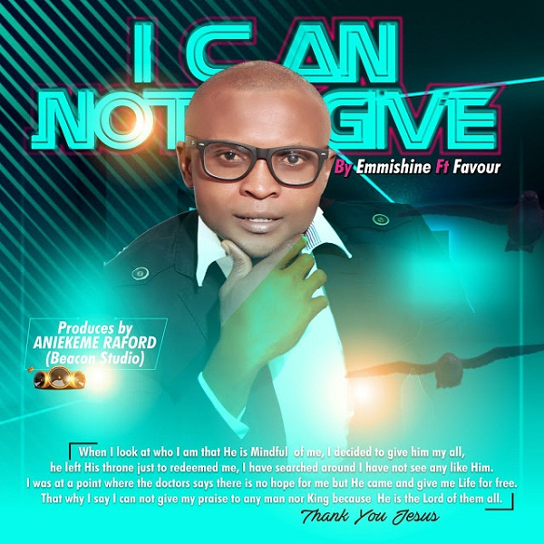 Emmishine Ft. Favour - I Cannot Give