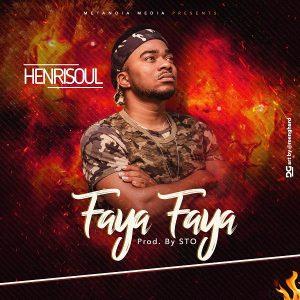 Henrisoul – Faya Faya