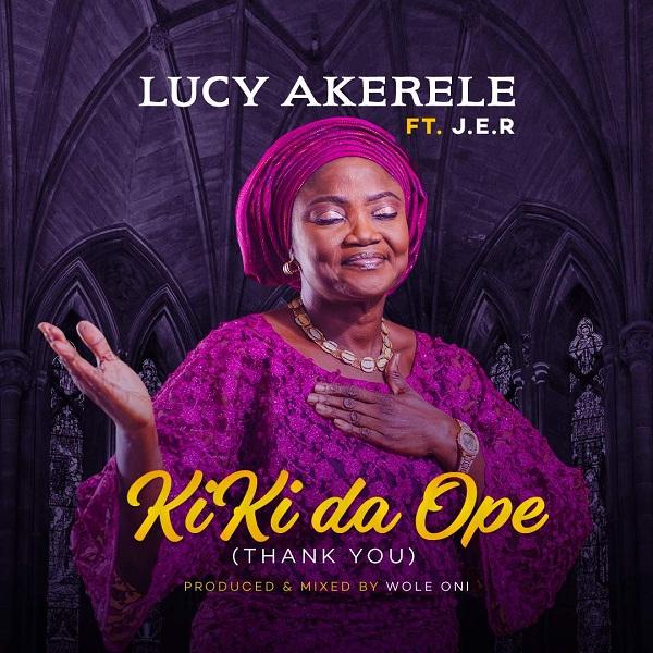 Lucy Akerele - Kiki Da Ope