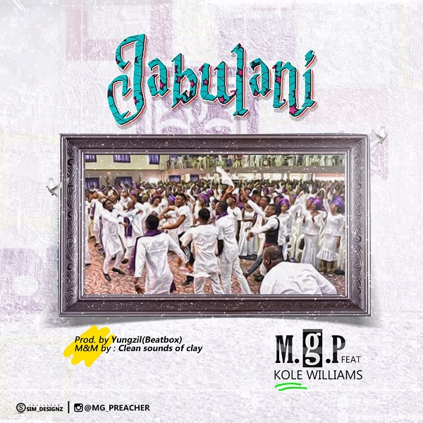 MGP ft Kole Wiliam - Jabulani
