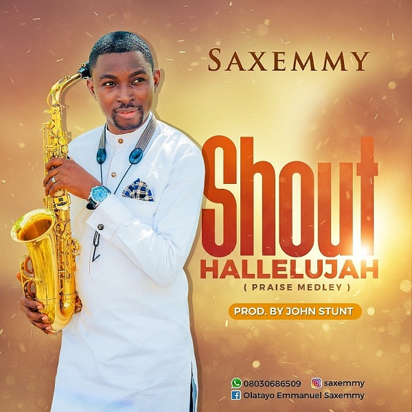 SaxEmmy - Shout Hallelujah