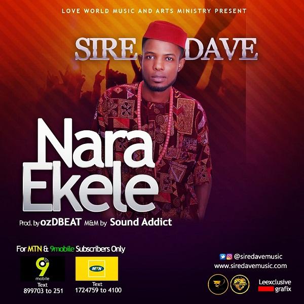 Sire Dave - Nara Ekele