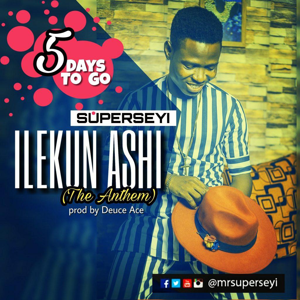Superseyi - Ilekun Ashi 5Days