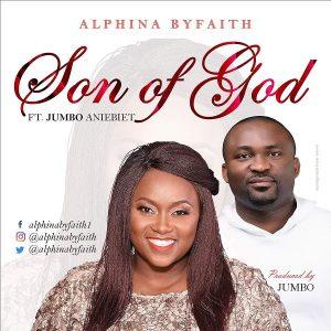Alphina ByFaith ft. Jumbo Aniebiet - Son of God