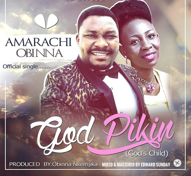 Amarachi Obinna - God Pikin