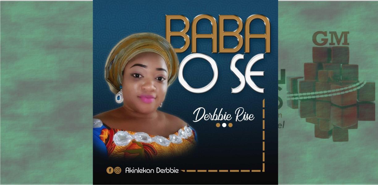 Derbbie Rise - Baba Ose