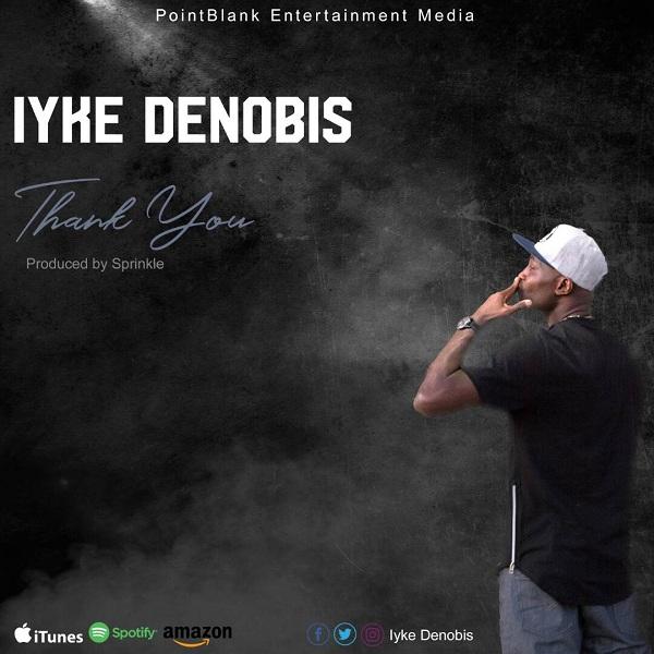 Iyke Denobis - Thank You