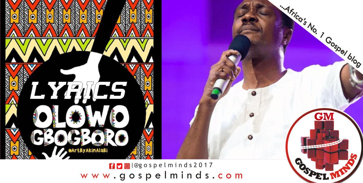 Olowogbogboro by Nathaniel Bassey ft. Wale Adenuga