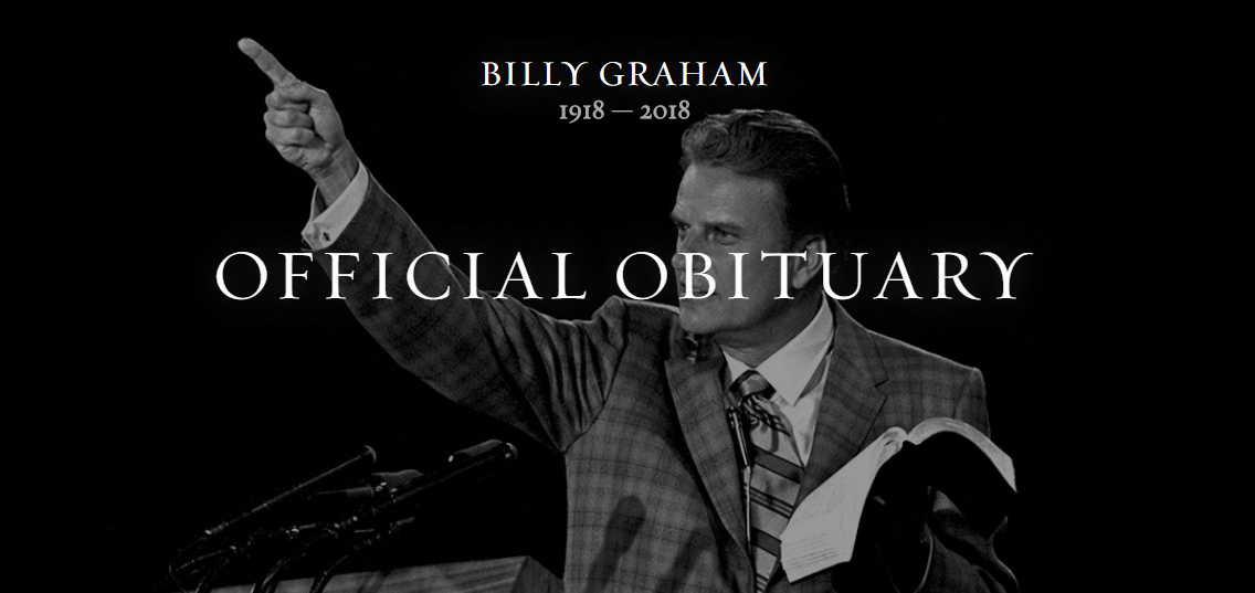 Official Obituary Billy Graham, Evangelist To The World