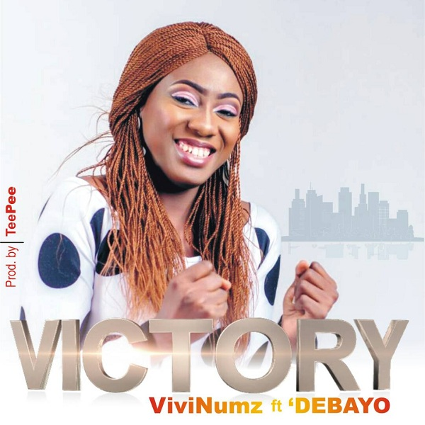 ViviNumz - Victory ft Debayo