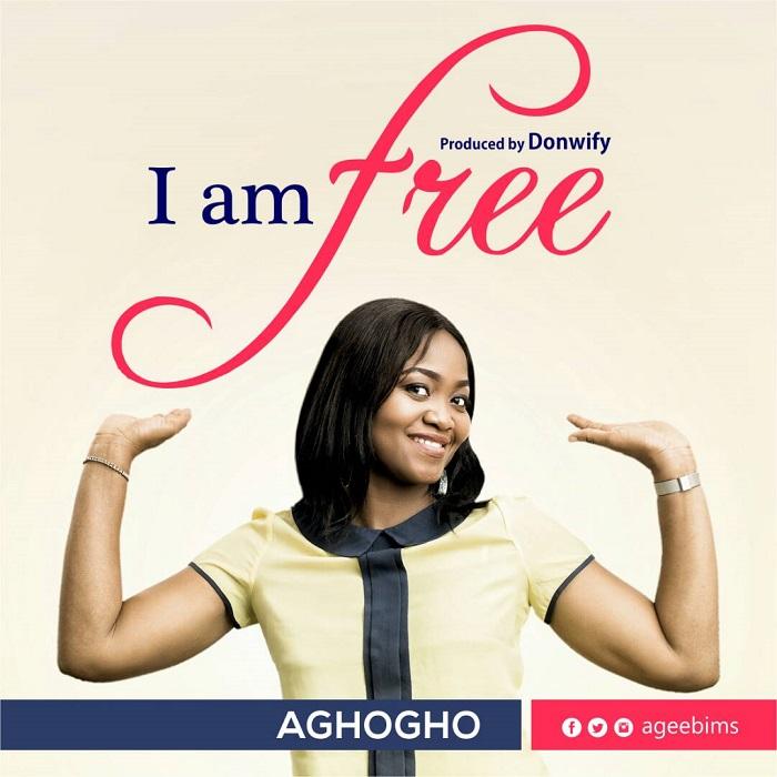 Aghogho – I Am Free