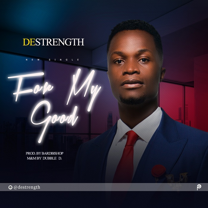 Destrength - For my Good