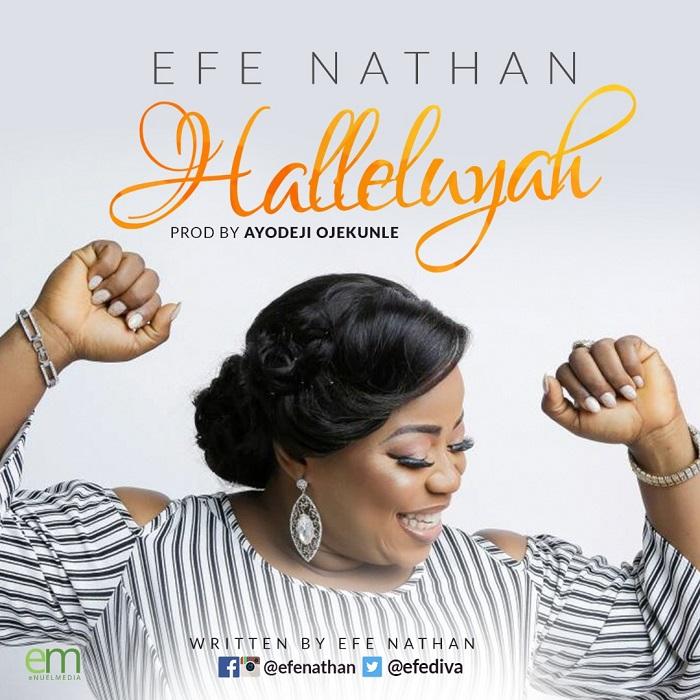 Efe Nathan – Halleluyah