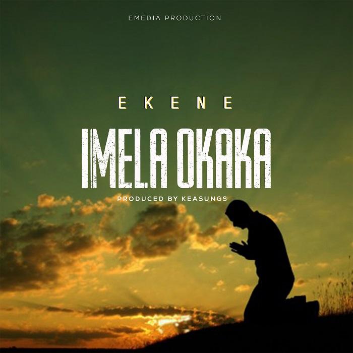 Ekene - Imela Okaka