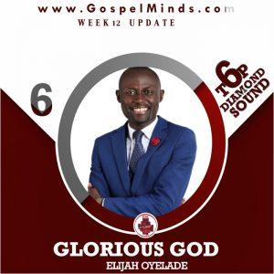 Elijah Oyelade - Glorious God