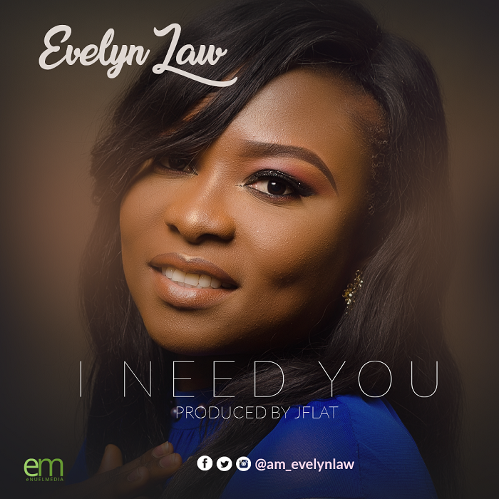 Evelyn Law - I Need You