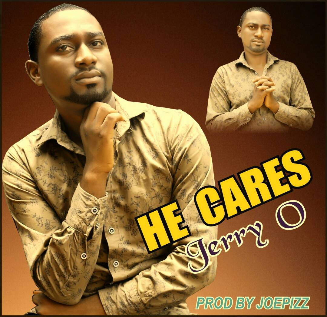 Jerry O - He Cares