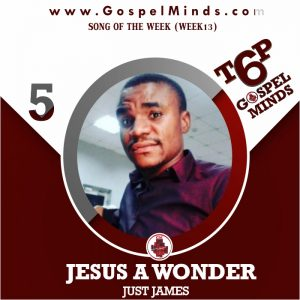 Just James – Jesus A Wonder