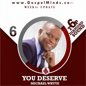 Michael Whyte - You Deserve