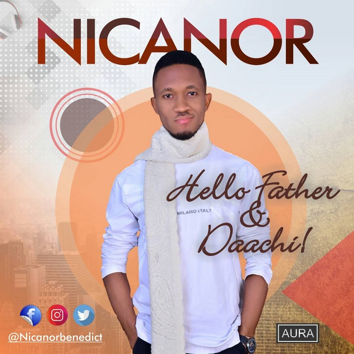 Nicanor - Hello Father + Daachi