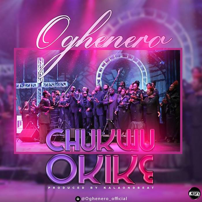 Oghenero - Chukwu Okike