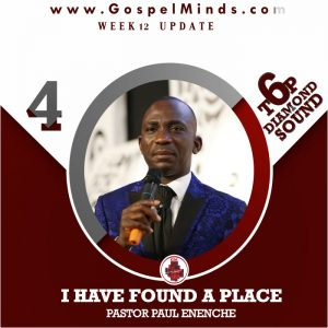 Pastor Paul Enenche – I Have Found a Place